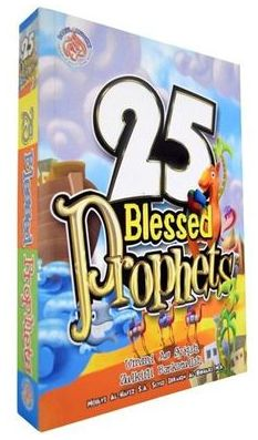 25 Blessed Prophets by Ummi As Syiqah (Darul Mughni)
